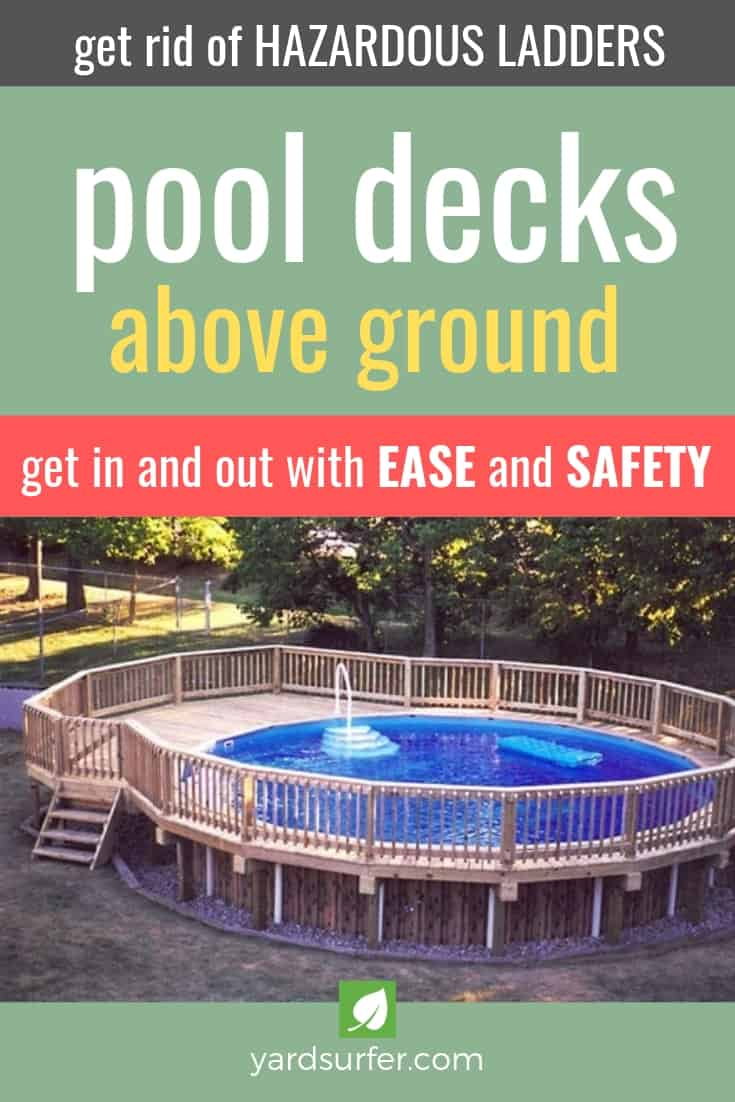 How to Build Your Own Above Ground Pool Decks | Yard Surfer
