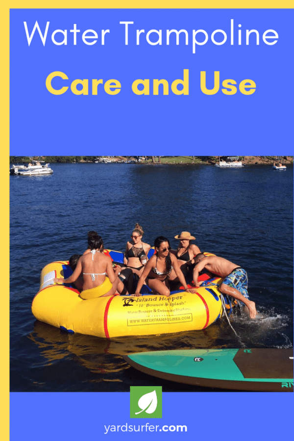Water Trampoline Care and Use