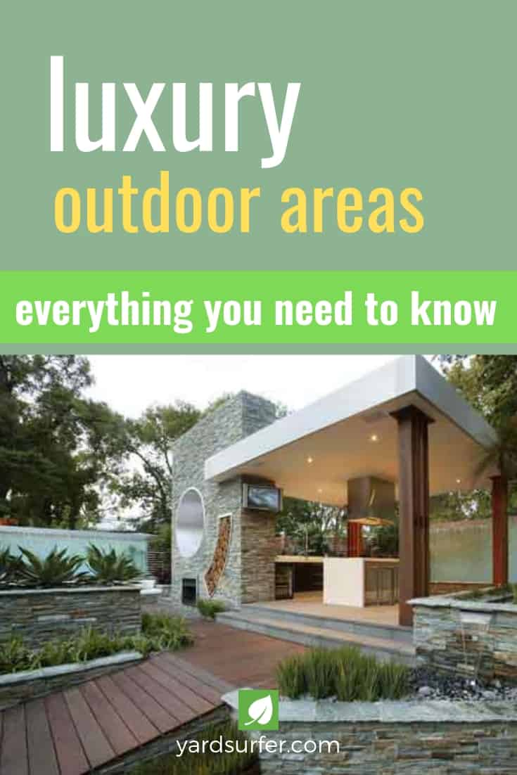 luxury outdoor areas