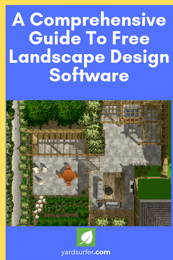 A Comprehensive Guide To Free Landscape Design Software