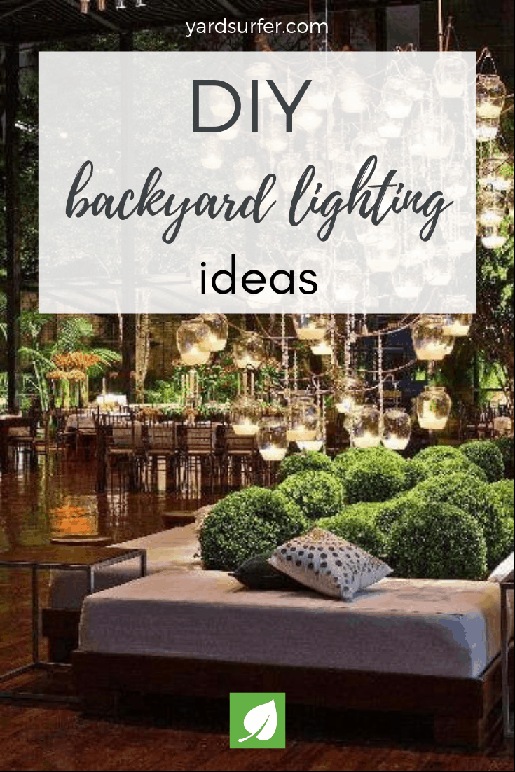 15 Amazing DIY Backyard Lighting Ideas