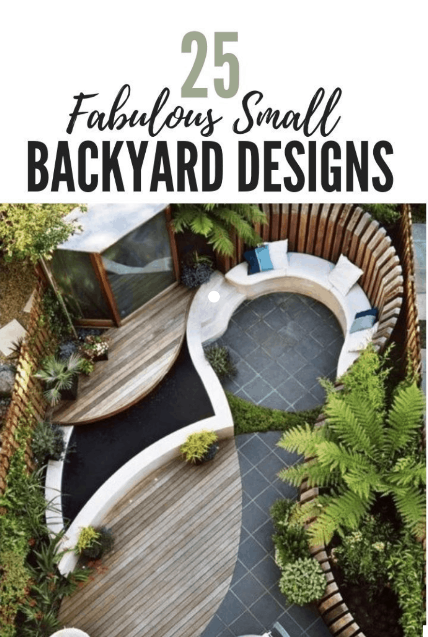 20 Fabulous Small Backyard Designs