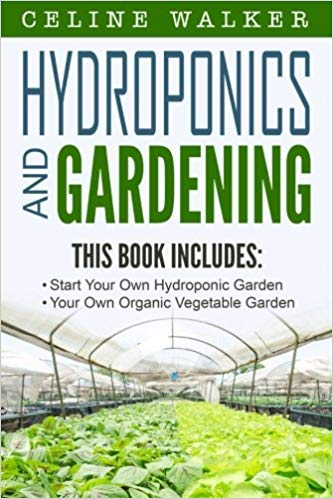 Hydroponics: Gardening - 2 books in 1