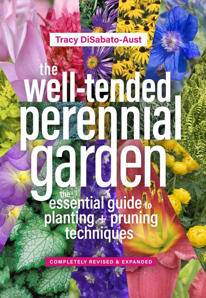 The Well-Tended Perennial Garden: The Essential Guide to Planting and Pruning Techniques