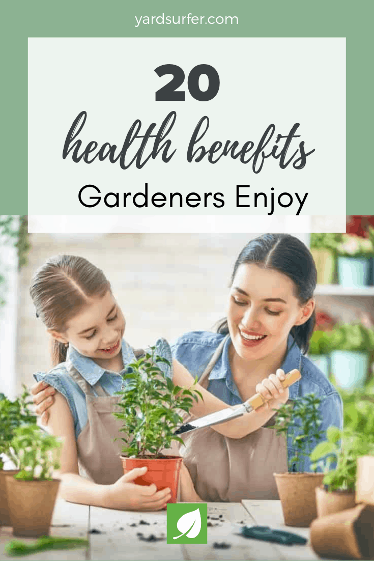 Top 6 Health Benefits Gardeners Enjoy