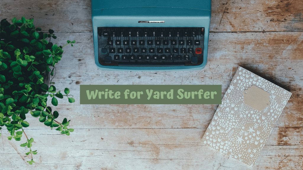 Write for YardSurfer