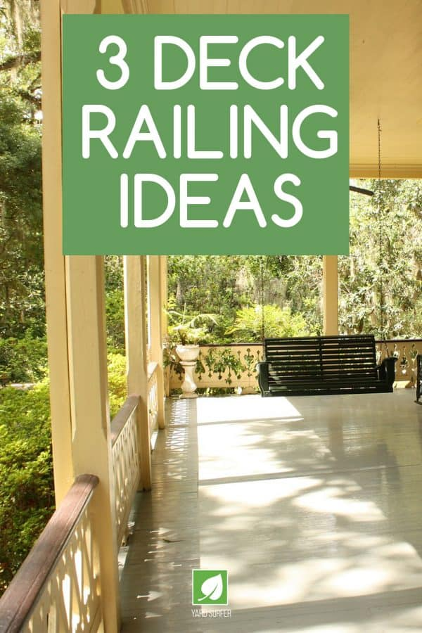 3 Deck Railing Ideas