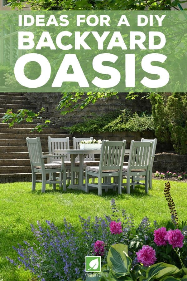Ideas for a DIY Backyard Oasis