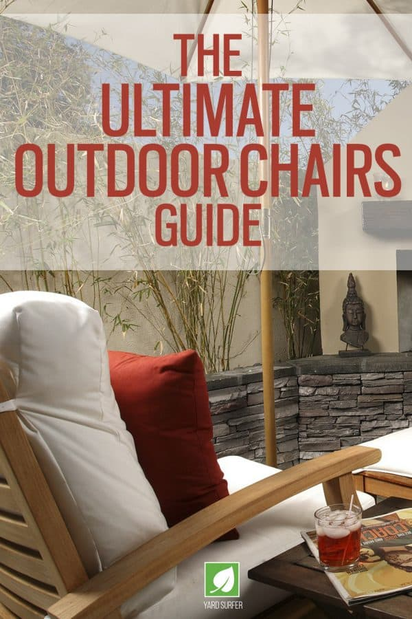 The Ultimate Outdoor Chairs Guide