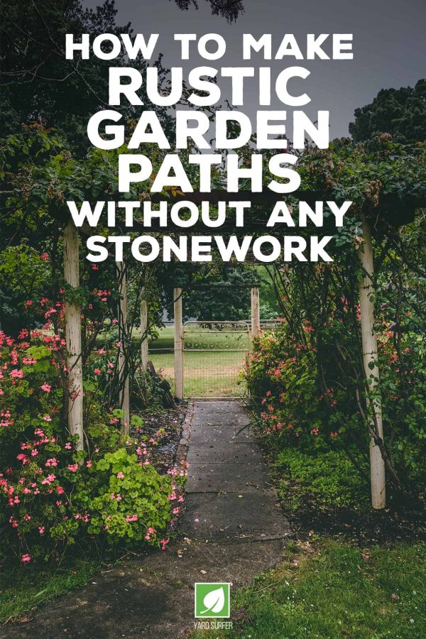 How to Make Rustic Garden Paths in Your Yard Without any Stonework