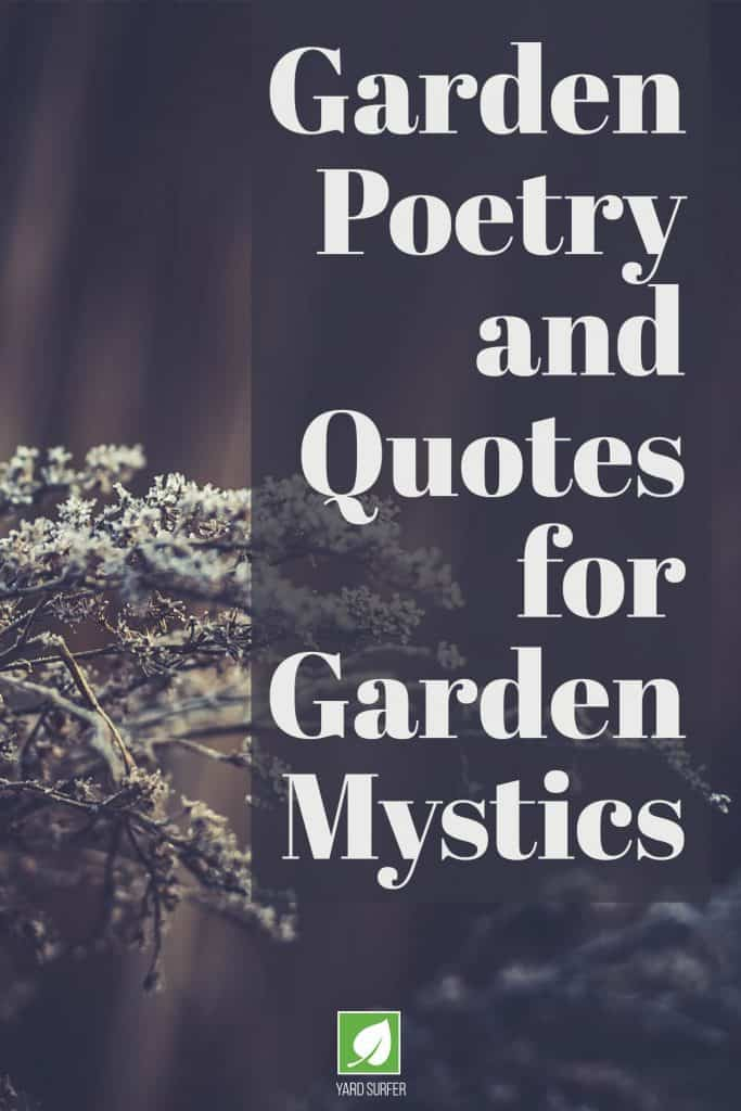 Garden Poetry and Quotes for Garden Mystics