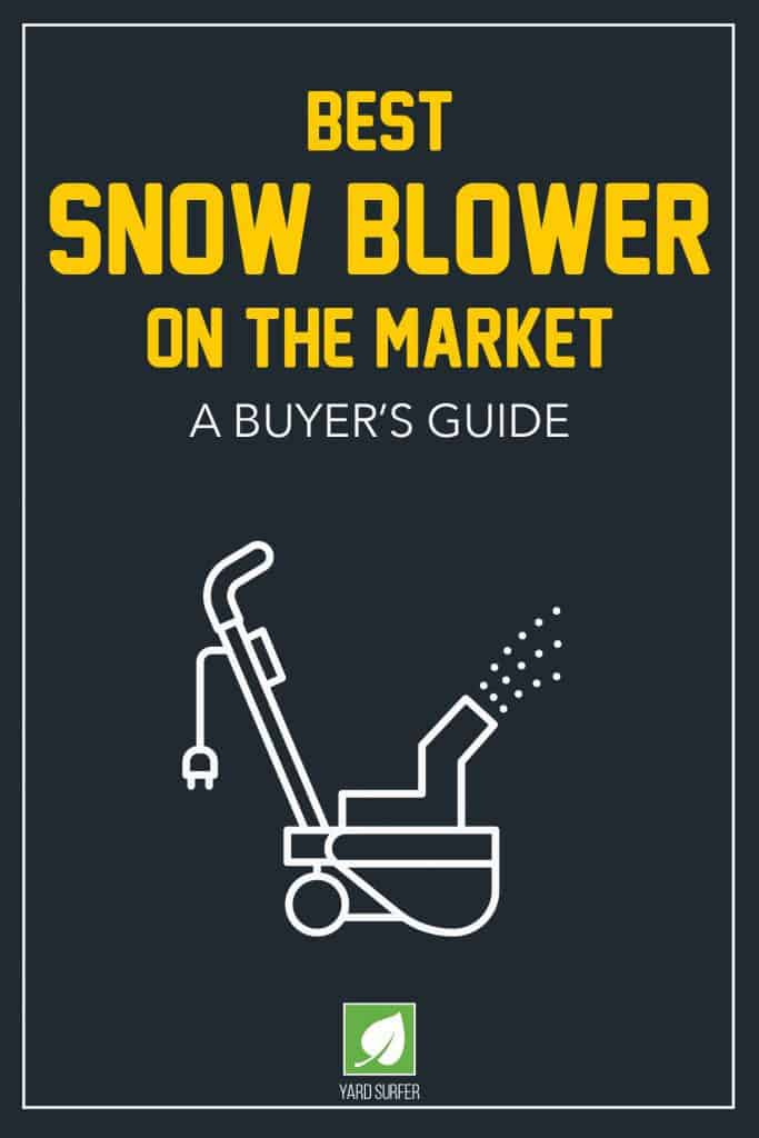 A Buyer's Guide for Best Snow Blower on the Market