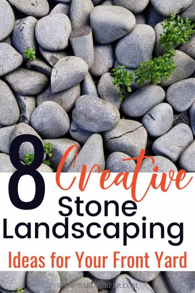 8 Creative Stone Landscaping Ideas for Your Front Yard