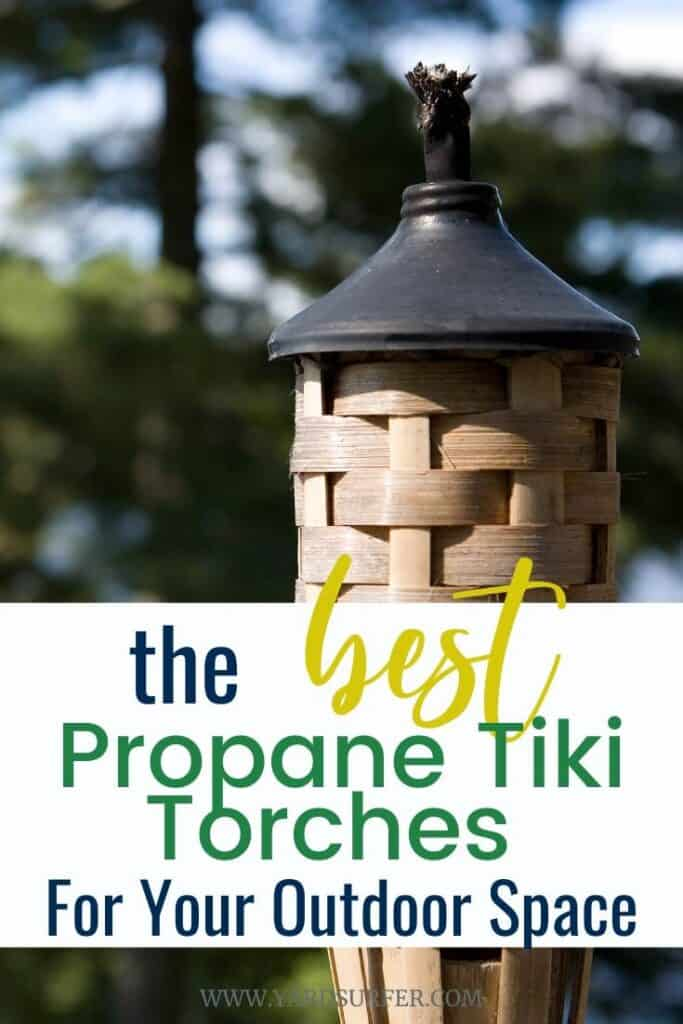 The Best Propane Tiki Torches for Your Outdoor Space
