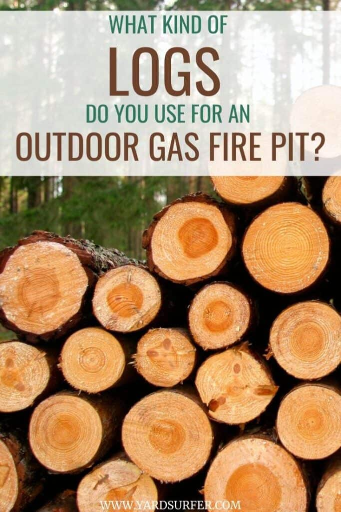 What Kind of Logs Do You Use for an Outdoor Gas Fire Pit?