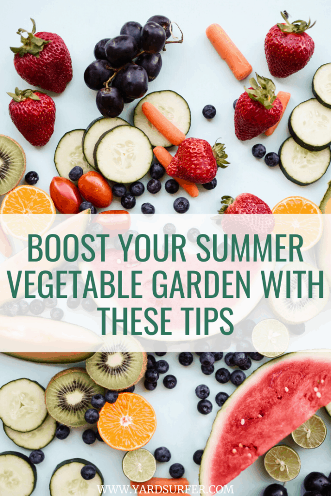 Boost Your Summer Vegetable Garden With These Tips