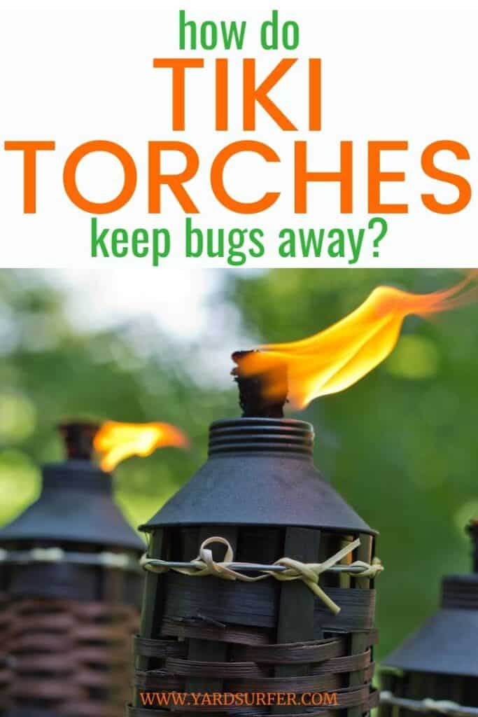 How Do Tiki Torches Keep Bugs Away?