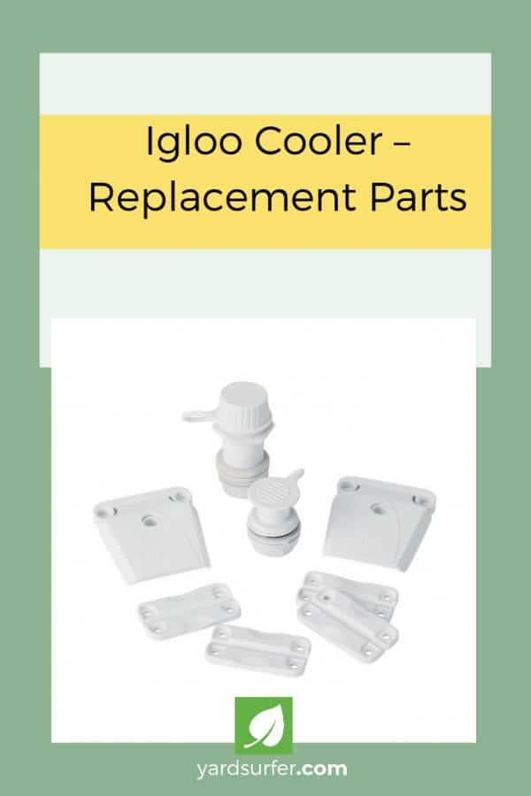 Igloo Cooler – Replacement Parts