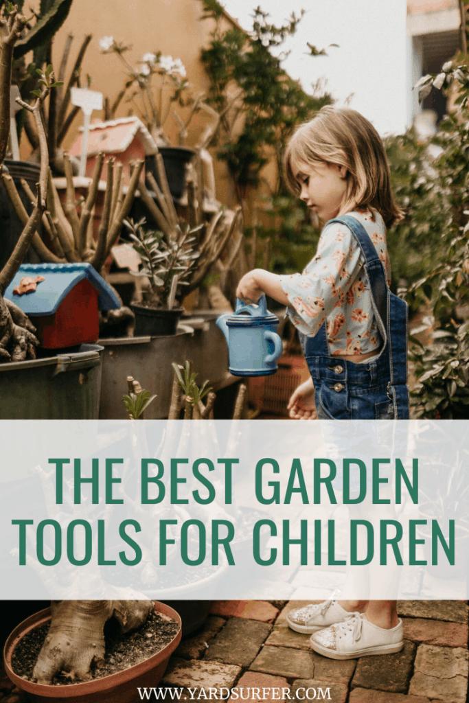 The Best Garden Tools for Children
