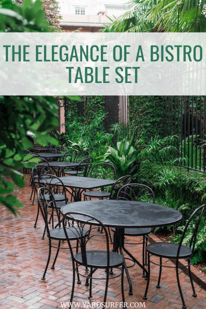 The Elegance of a Bistro Table Set