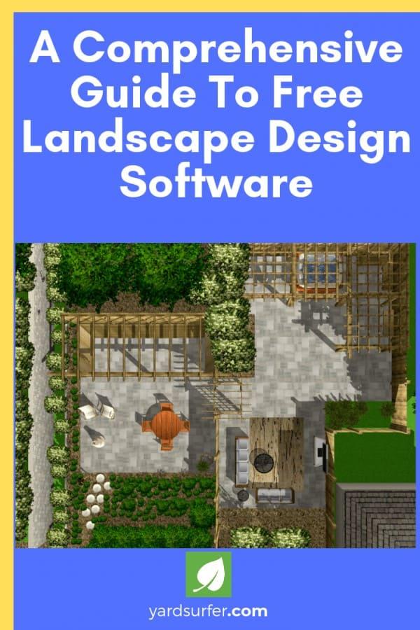 A Comprehensive Guide To Free Landscape Design Software Yard Surfer