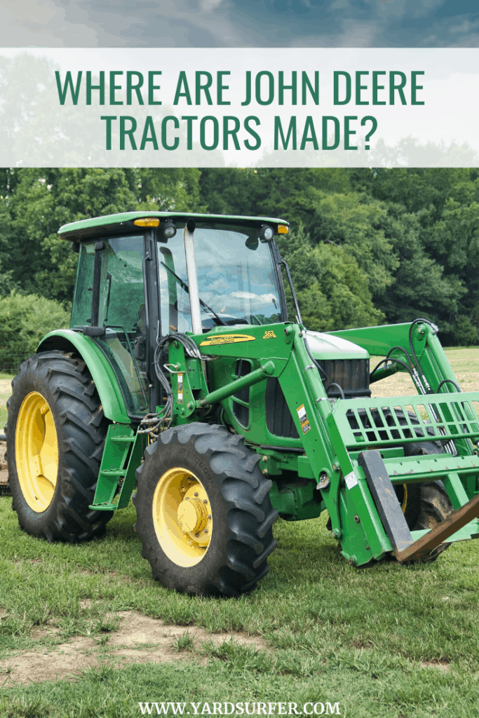 Where are John Deere Tractors Made?