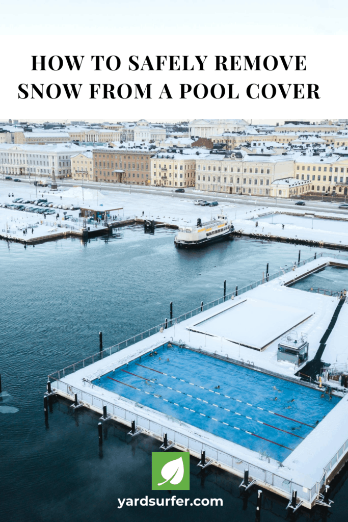 How to Safely Remove Snow From a Pool Cover