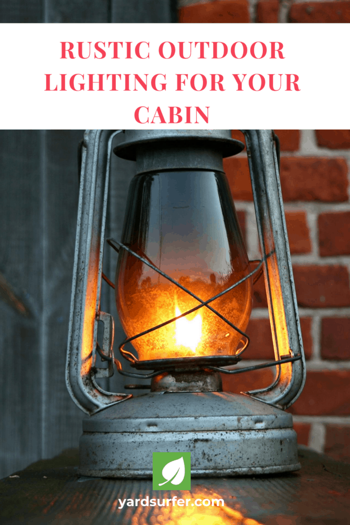 Rustic Outdoor Lighting For Your Cabin