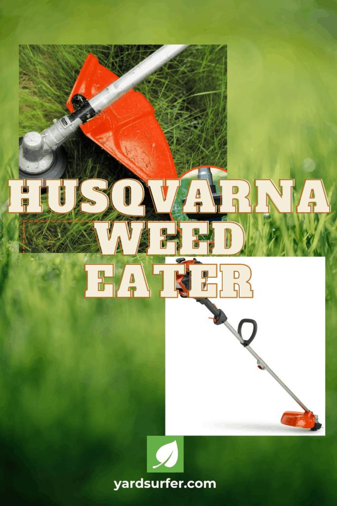 Husqvarna Weed Eater