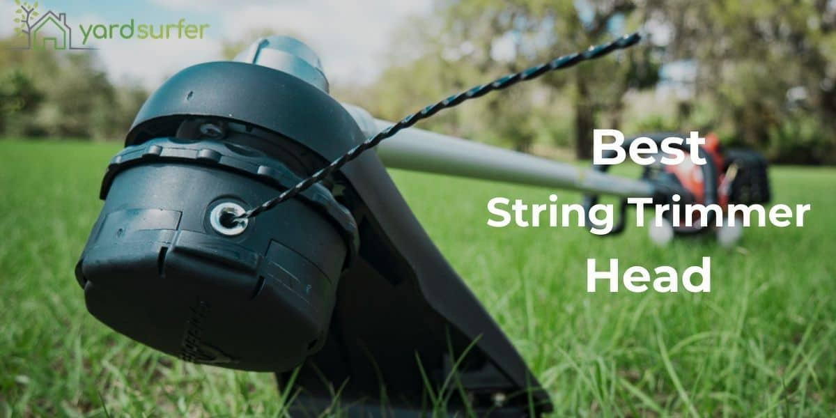 Best String Trimmer Head