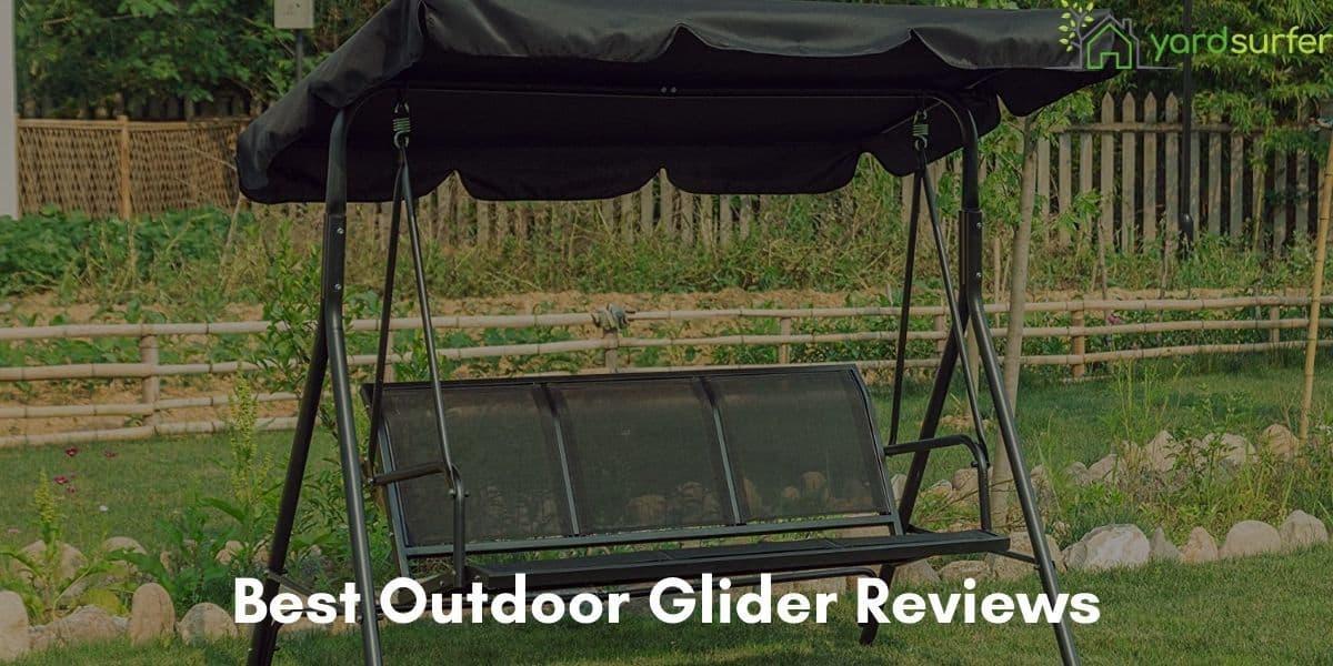 Best Outdoor Glider