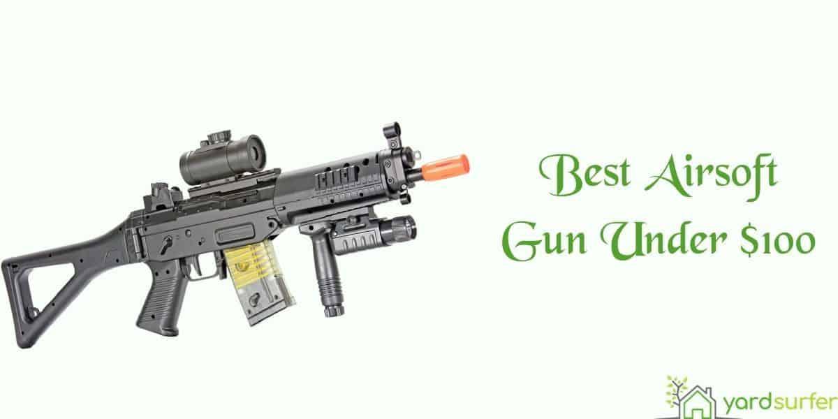best airsoft gun under 100